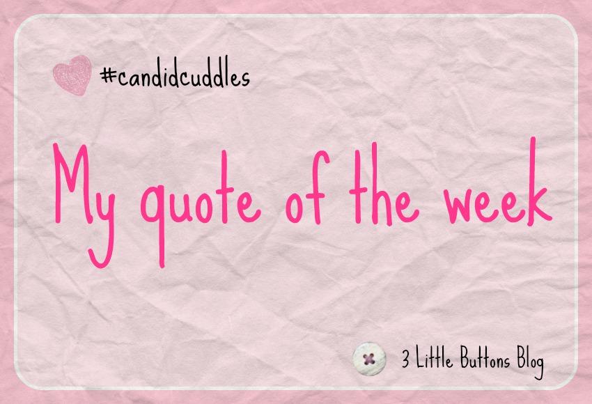 Quote of the week – week 2