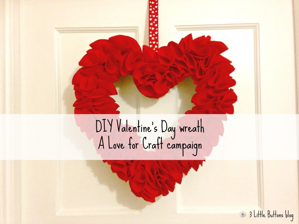 DIY Valentine's Day Wreath – A Love for Craft campaign