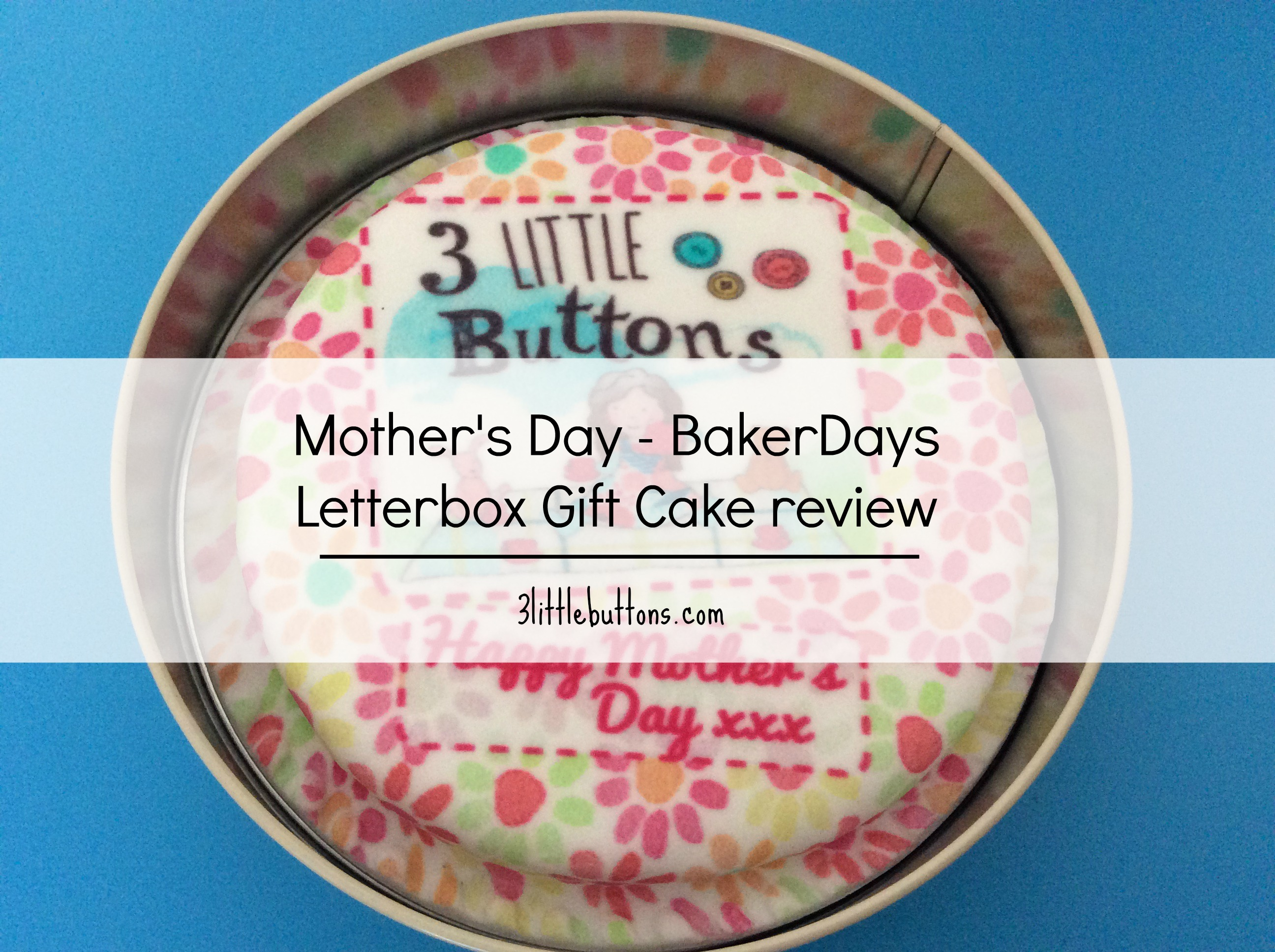 BakerDays letterbox cake review - 3 little buttons blog
