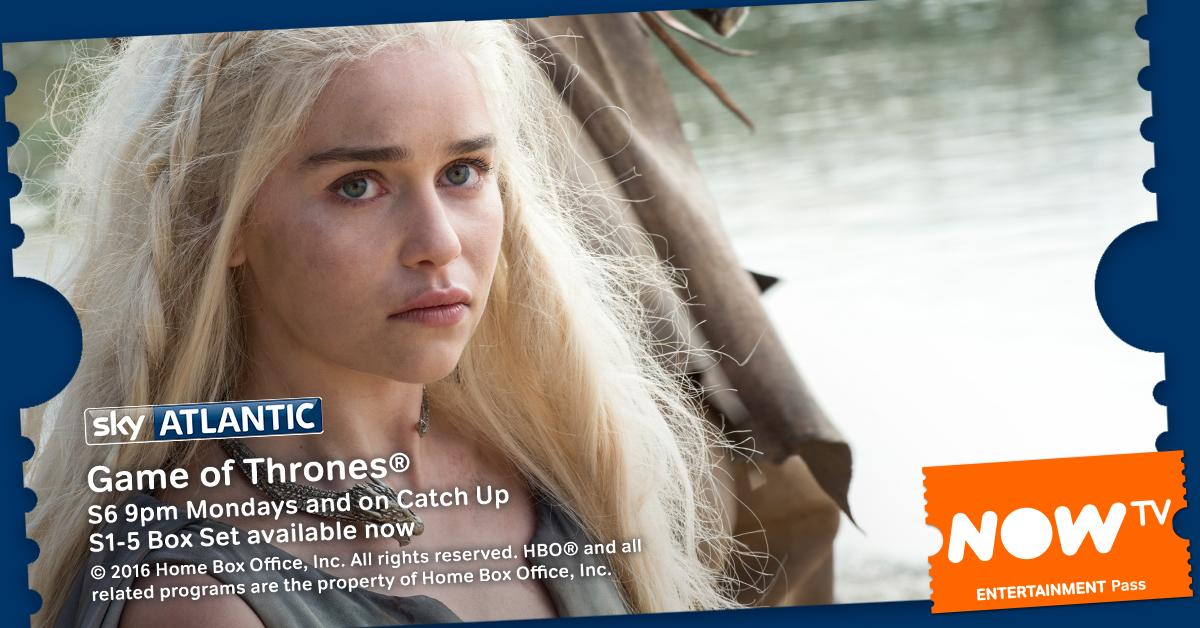 Watch Game of Thrones Season 6 on NOW TV