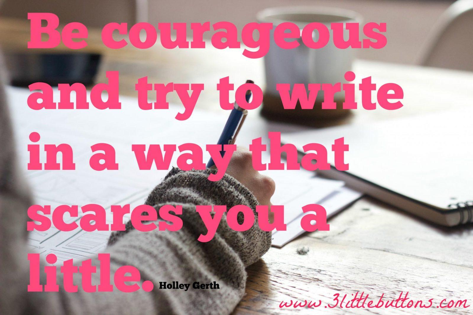 Be a brave blogger