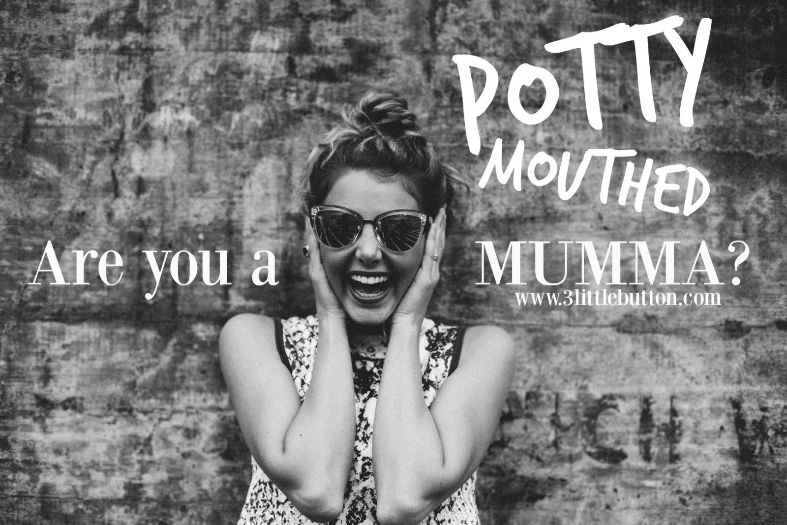 Are you a potty mouthed mumma - graphic