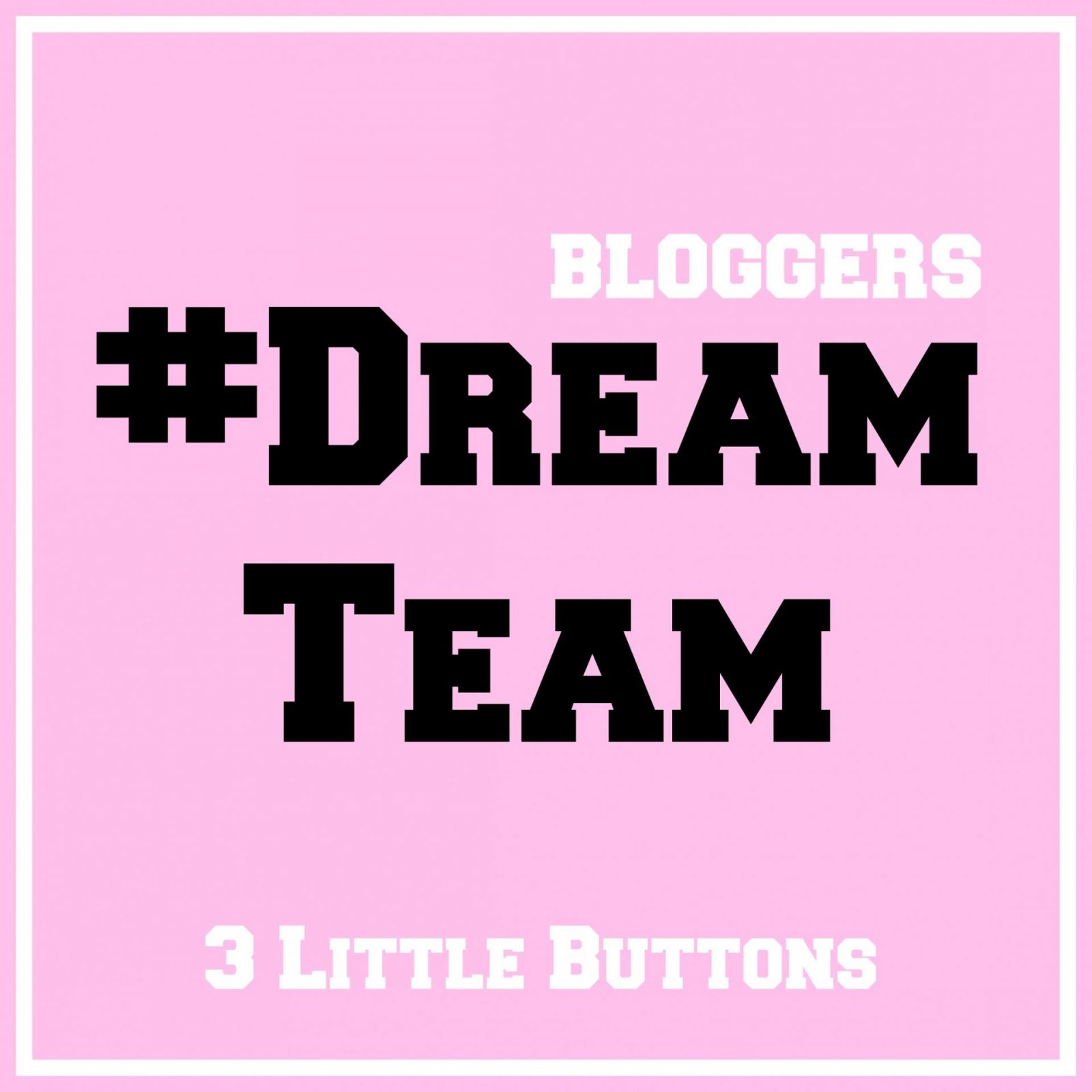 Blogger #DreamTeam linky
