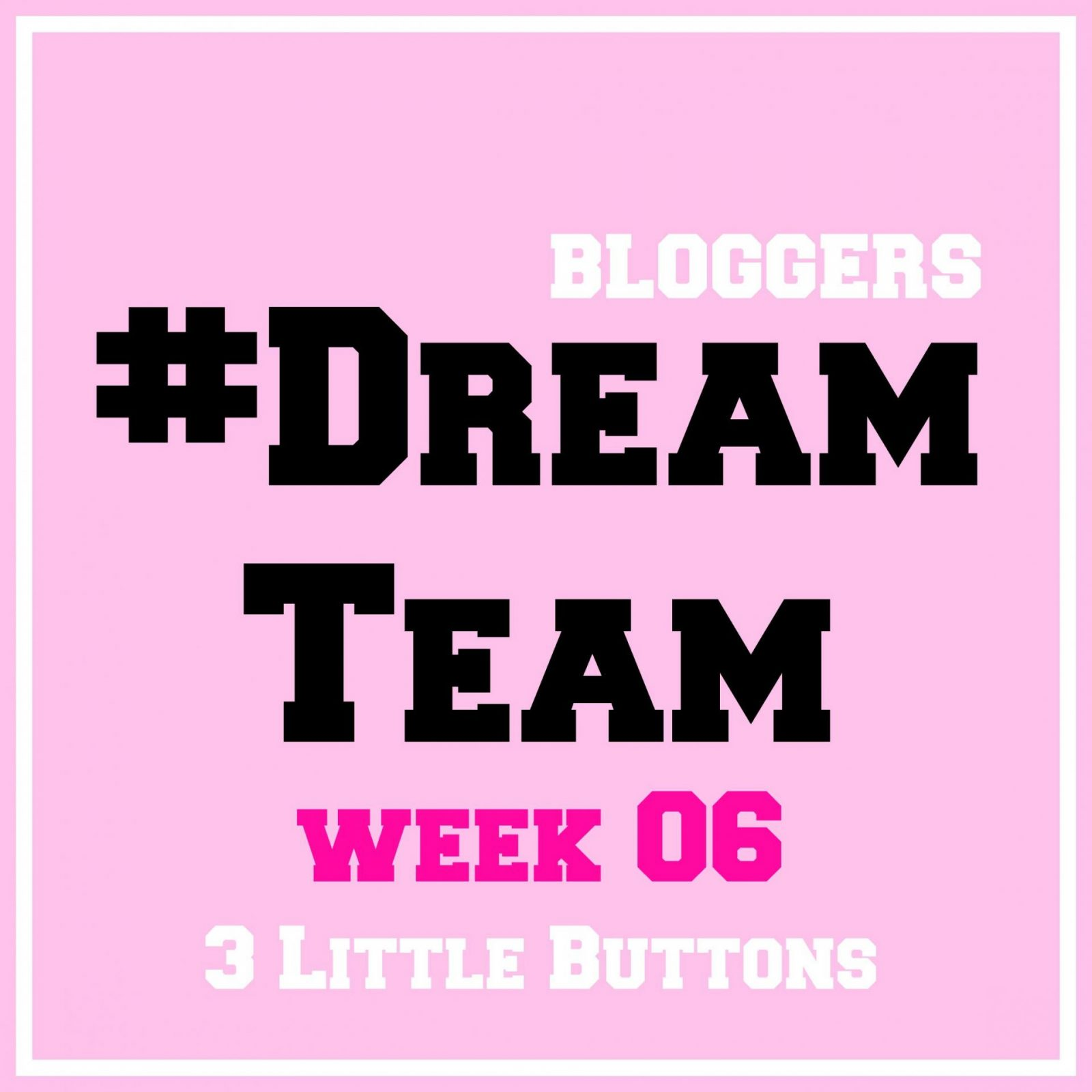 #DreamTeam 6