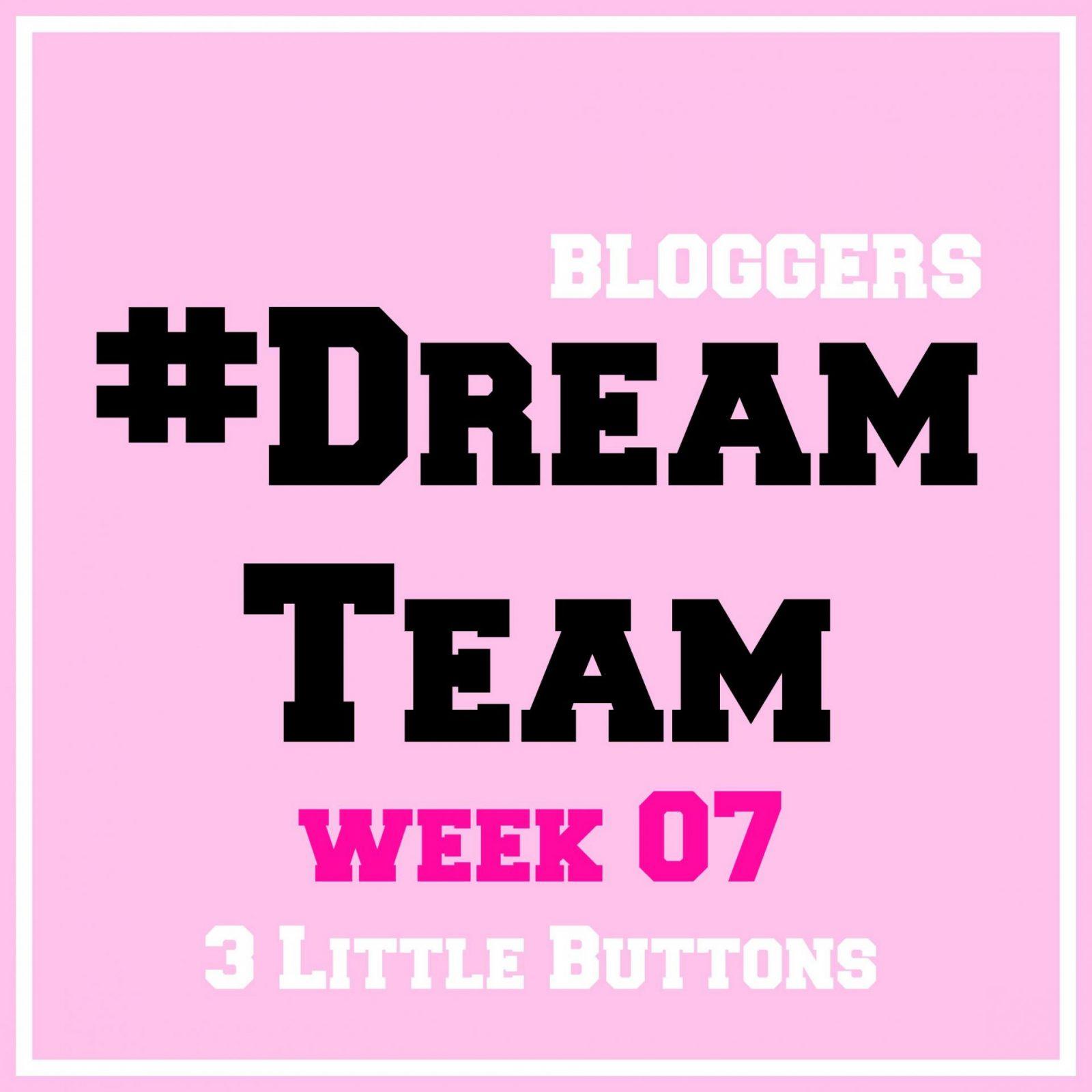 #DreamTeam 7