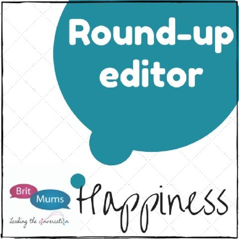 BritMums Happiness Round-up Editor