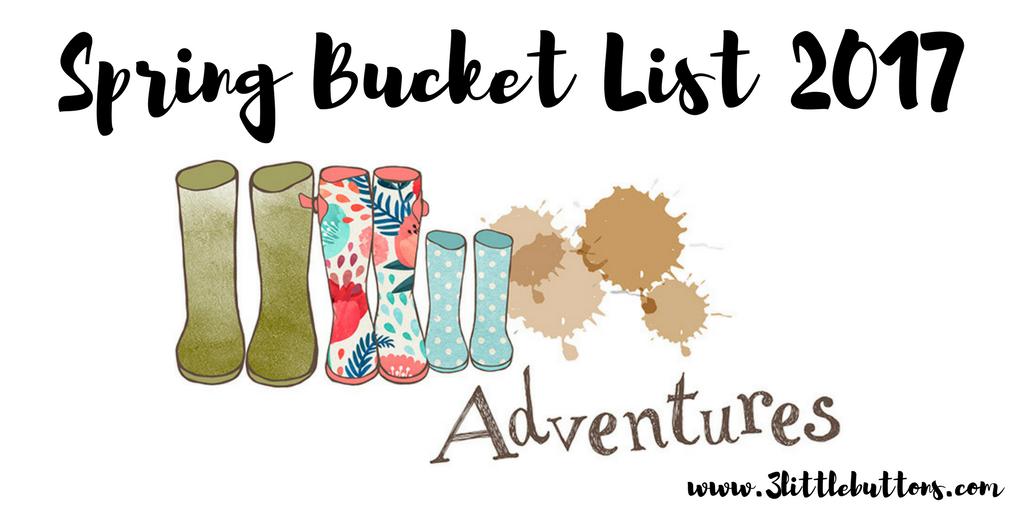 Spring Bucket List 2017