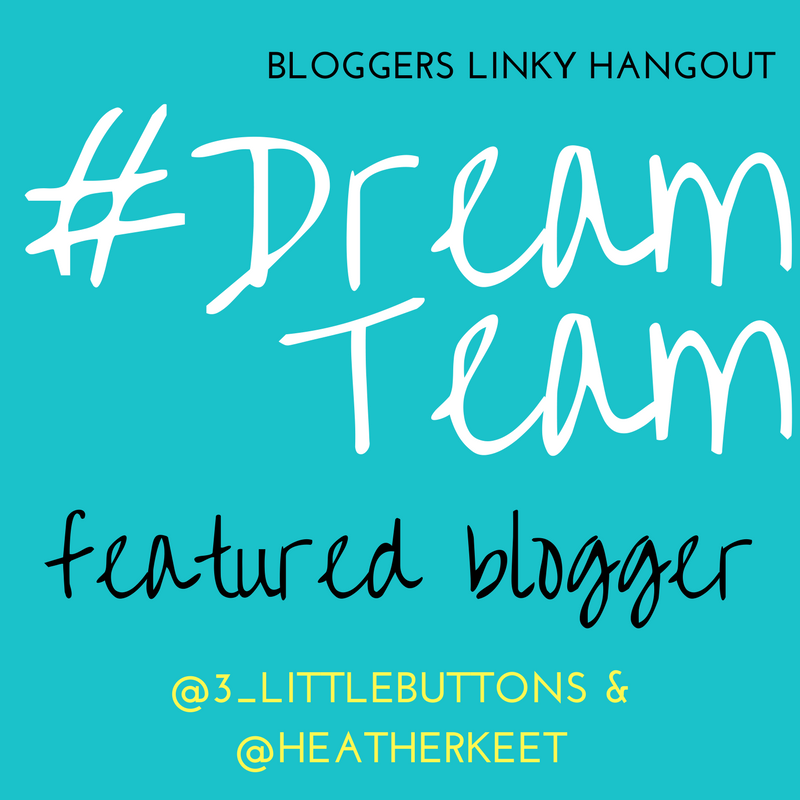 #DreamTeam blogger linky Featured post badge