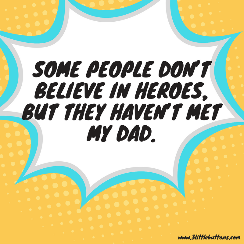 SuperHero Father's Day Quotes