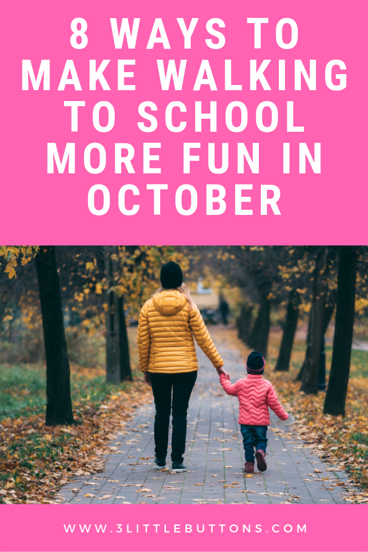 8 ways to make walking to school more fun in October