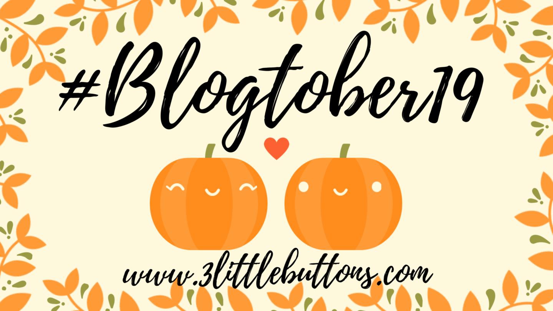 #Blogtober19